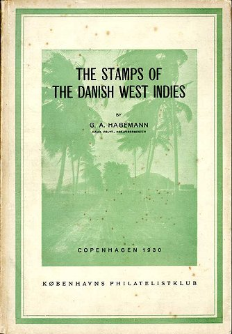 Hagemann: Stamps of the Danish West Indies
